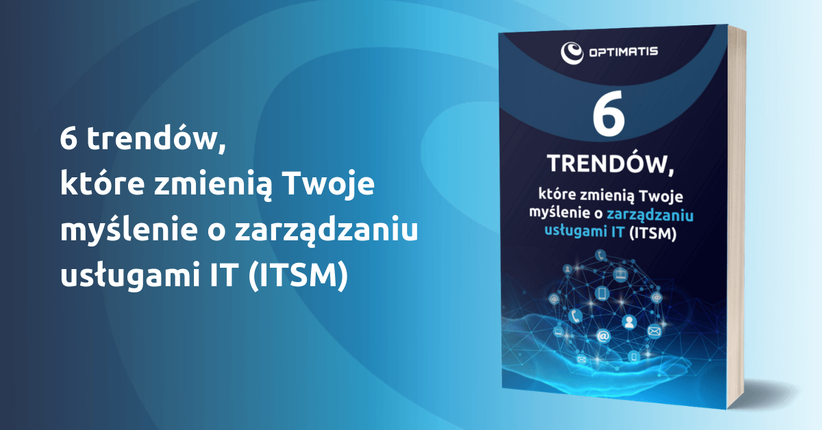 ITSM 6 trendów