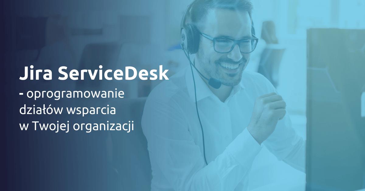 Jira_Service_Desk_oprogramowanie_dzialow_wsparcia